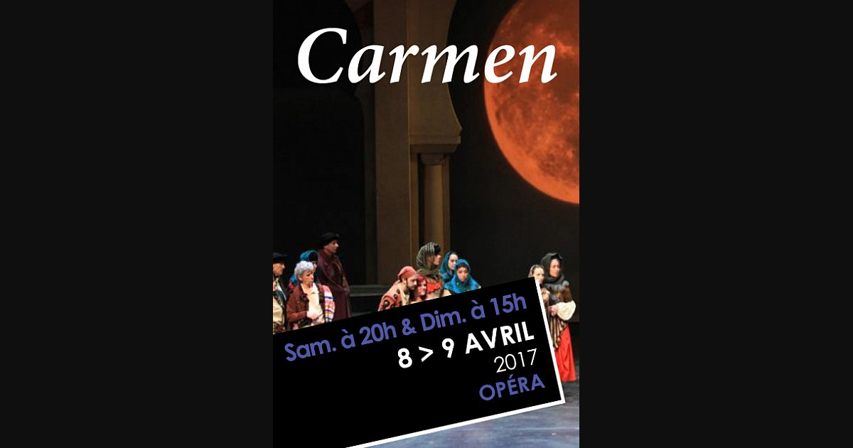 Carmen by Georges BIZET : 8 April at 8pm and 9 April at 3pm (2017) - Amphithéâtre 3000 - Lyon. Mise en scène : F. L'Huillier / Direction musicale : A. Chevtchouk / Chorégraphie : O. Konstantinova